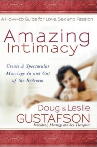 Amazing Intimacy Doug & Leslie Gustafson